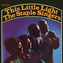 This Little Light/The Staple Singers