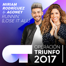 Runnin' (Lose It All) (Operación Triunfo 2017)/Miriam Rodríguez, Agoney