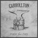 Made For This/Carrollton