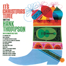 It's Christmas Time (feat. The Brazos Valley Boys)/Hank Thompson