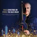 Christmas On The Blue Violin/Pavel Šporcl