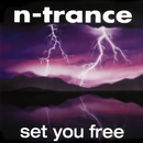 Set You Free (1994 Edit)/N-Trance
