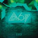 Atitude 67 - EP (Ao Vivo / Vol. 3)/Atitude 67
