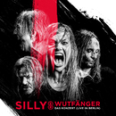 Wutfänger - Das Konzert (Live in Berlin)/Silly