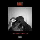 1. my head's a mess - EP/Kamille