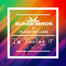 I'm Feeling It (In The Air) (Sunset Brothers X Mark McCabe)/Sunset Bros, Mark McCabe