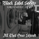 All That Once Shined/Black Label Society