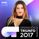A-YO (Operación Triunfo 2017)/Mimi