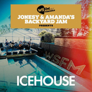 Jonesy & Amanda's Backyard Jam Presents ICEHOUSE EP (Live)/ICEHOUSE