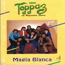 Magia Blanca/Grupo Toppaz De Reynaldo Flores