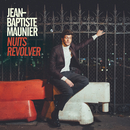 Nuits revolver/Jean-Baptiste Maunier