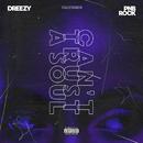 Can't Trust A Soul (AOP) (feat. PnB Rock)/Dreezy