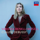 Debussy: 12 Preludes, Book I; Suite Bergamasque/Vanessa Benelli Mosell