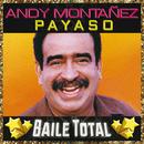 Payaso (Baile Total)/Andy Montañez