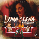 Luna Llena (English Version)/Malu Trevejo