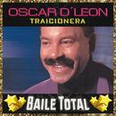 Traicionera (Baile Total)/Oscar D'León