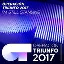 I'm Still Standing (Operación Triunfo 2017)/Operación Triunfo 2017