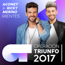 Mientes (Operación Triunfo 2017)/Agoney, Ricky Merino