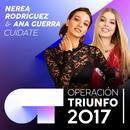 Cuídate (Operación Triunfo 2017)/Nerea Rodríguez, Ana Guerra