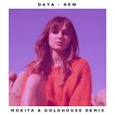 New (Mokita & GOLDHOUSE Remix)/Daya