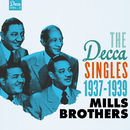 The Decca Singles, Vol. 2: 1937-1939/The Mills Brothers