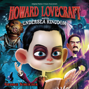 Howard Lovecraft And The Undersea Kingdom (Original Motion Picture Soundtrack)/George Streicher