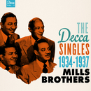The Decca Singles, Vol. 1: 1934-1937/The Mills Brothers