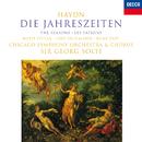 Haydn: Die Jahreszeiten (The Seasons)/Sir Georg Solti, Ruth Ziesak, Uwe Heilmann, René Pape, Chicago Symphony Chorus, Chicago Symphony Orchestra