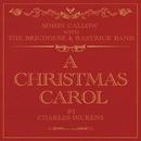 A Christmas Carol/Simon Callow, The Brighouse And Rastrick Brass Band