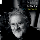 Polyphonies/Pierre Henry