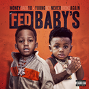 Fed Baby's/Moneybagg Yo, YoungBoy Never Broke Again