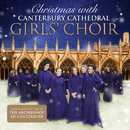 Christmas With Canterbury Cathedral Girls' Choir/Canterbury Cathedral Girls' Choir