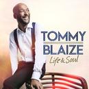Life & Soul/Tommy Blaize
