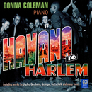Havana To Harlem/Donna Coleman