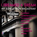 I Dreamed A Dream: Hit Songs From Broadway/Tasmanian Symphony Orchestra, Guy Noble