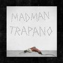 Trapano/Madman