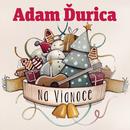 Na Vianoce/Adam Ďurica
