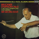 Bruckner: Symphony No. 5/Sir Georg Solti, Chicago Symphony Orchestra