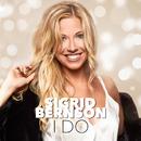 I Do/Sigrid Bernson