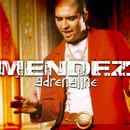 Adrenaline/Mendez