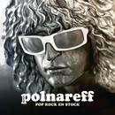 Pop rock en stock/Michel Polnareff