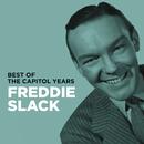 Freddie Slack - Best Of The Capitol Years/Freddie Slack
