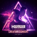 Creatures Of The Night (KVR Remix)/Hardwell, Austin Mahone