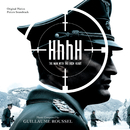 HhhH - The Man With The Iron Heart (Original Motion Picture Soundtrack)/Guillaume Roussel