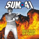 Half Hour Of Power/SUM 41