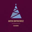 Na Nowo/Antek Smykiewicz