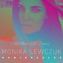 Namieszałeś (Matthew Hill Remix)/Monika Lewczuk
