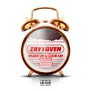 Wake Up & Cook Up/Zaytoven, Quavo, 2 Chainz