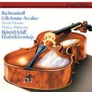 Rachmaninov: Cello Sonata; Vocalise / Sibelius: Malinconia / Dvorák: Polonaise/Heinrich Schiff, Elisabeth Leonskaja