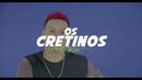 Taca Essa Tabaca (Lyric Video)/Os Cretinos